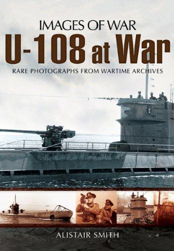 U-108 at war (images of war) (english edition)
