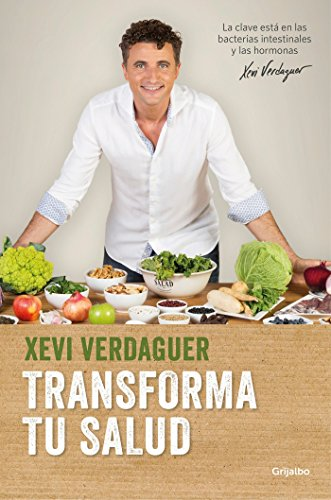 Transforma tu salud / Transform Your Health par Xevi Verdaguer