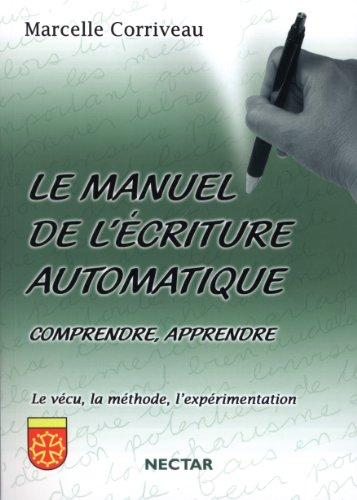 Manuel de l'écriture automatique (Le)