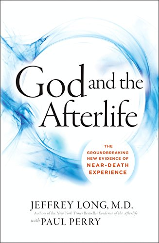God and the Afterlife: The Groundbreaking New Evidence for God and Near-Death Experience (English Edition) por Jeffrey Long