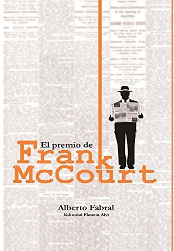 el-premio-de-frank-mccourt-editorial-planeta-alvi-spanish-edition