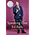 Speaking Out: Lessons in Life and Politics