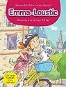 Emma et Loustic, tome 2 : Aventure à la tour Eiffel par Blanchut