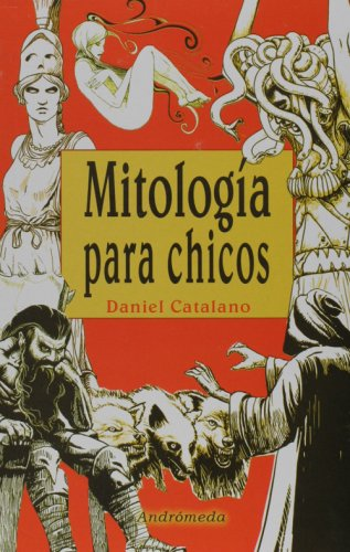 Mitologia para chicos/ Mythology for Children por Daniel Catalano