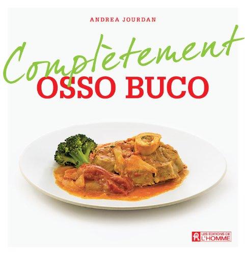 Complètement Osso Buco - Andrea Jourdan