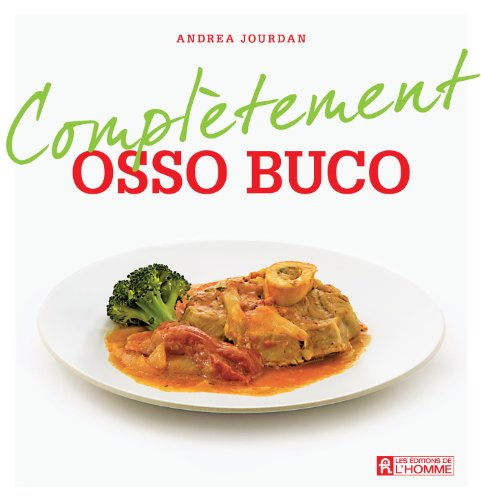 Complètement Osso Buco - Andrea Jourdan sur Bookys