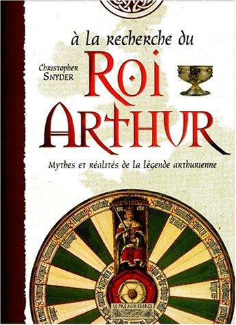 A la recherche du Roi Arthur