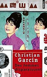 Des femmes disparaissent : Un roman de Chen Wanglin