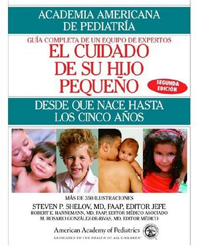 Descargar Libro Caring for Your Baby and Young Child: Birth to Age 5 de Steven P. Shelov