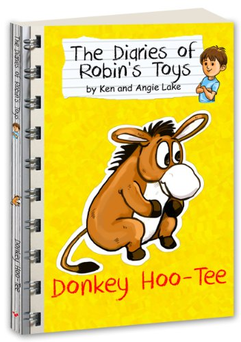 Donkey Hoo-Tee (The Diaries of Robins Toys Book 6) (English Edition) -