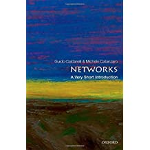 Networks: A Very Short Introduction (Very Short Introductions) by Guido Caldarelli (2012-10-25)