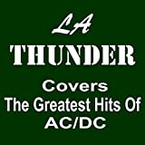 La Thunder Covers The Greatest Hits Of Acdc