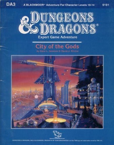 City of the Gods (Dungeons and Dragons: Blackmoor Module DA3) by Dave L. Arneson (1987-04-01) par Dave L. Arneson; David J. Ritchie