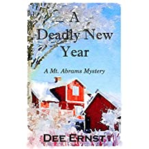 A Deadly New Year: A Mt. Abrams Mystery (The Mt. Abrams Mysteries)
