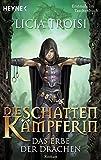 Die Schattenkämpferin 1 - Das Erbe der Drachen: Roman