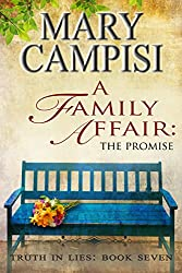 A Family Affair: The Promise; Truth in Lies, Book 7