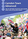 Camden Town Advanced: The UK: Between tradition and change: Themenheft