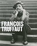 Francois Truffaut: The Complete Films of France's Favorite Director (Basic Film Series)
