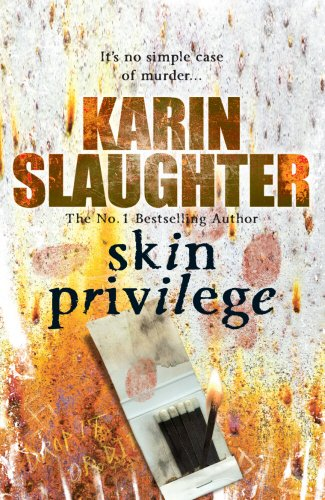 Skin Privilege: (Grant County series 6)