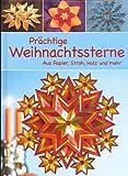 Prächtige Weihnachtssterne aus Papier, Stroh, Holz und mehr