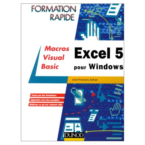 Excel 5 pour Windows : perfectionnement macros Visual BASIC