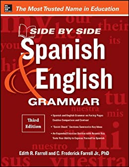 Side-By-Side Spanish and English Grammar, 3rd Edition (English ...