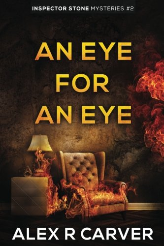 An Eye For An Eye: Volume 2 (Inspector Stone Mysteries)