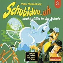 Folge 03: Schubiduu...Uh - Spukt Pfiffig In Der Schule