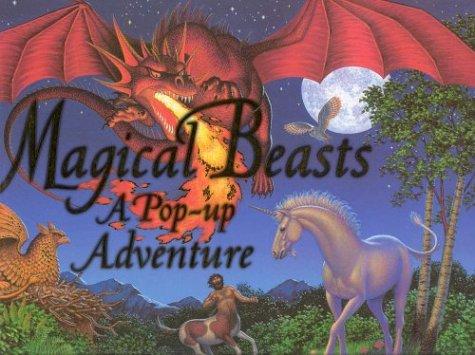 Magical beasts : a pop-up adventure