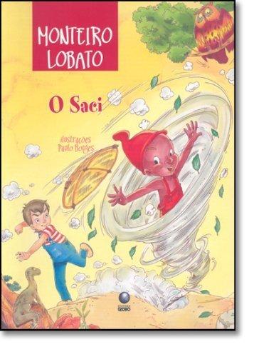 Saci (Em Portugues do Brasil) by Monteiro Lobato (2007-01-01)
