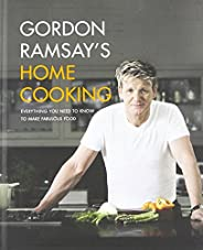 Gordon Ramsay's Home Cooking: Everything You Need to Know to Make Fabulous
