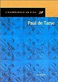 L'expérience de Dieu avec Paul de Tarse