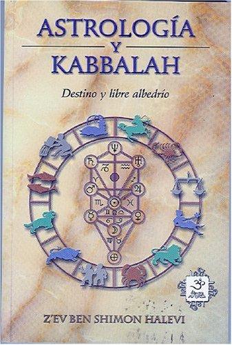 Astrología Y Kabbalah (Esoterismo y Realidad)