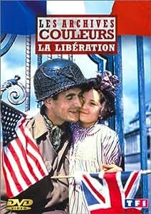 Les Archives en couleurs : La Libération