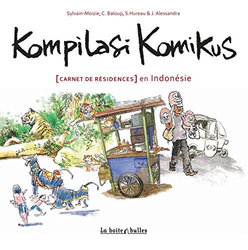 Kompilasi Komikus: Carnet de résidences en Indonésie
