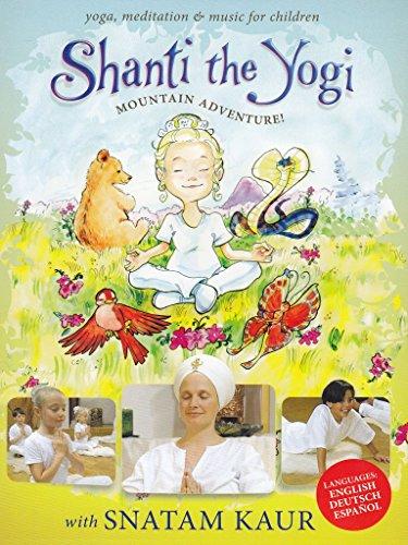Snatam Kaur - Shanti the yogi - Mountain adventure! [Edizione: Regno Unito] - Amazon Musica (CD e Vinili)