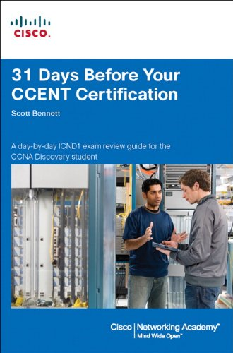 31 Days Before Your CCENT Certification (Cisco Networking Academy Program) por Scott Bennett
