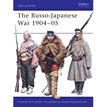 The Russo-Japanese War 1904-05 (Men-at-Arms, Band 414)
