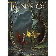 Tir Nan Og, Tome 2 : L'héritage