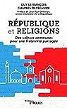 République et religions: Des valeurs communes pour une fraternité partagée/Préface de Jean-Paul Delevoye par Desseaume