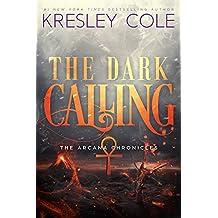 The Dark Calling (The Arcana Chronicles Book 6)