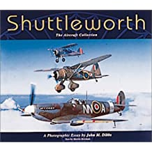 Shuttleworth: The Aircraft Collection