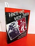 Harte und wilde Zeiten. Bilder aus den 50er und 60er Jahren in Bremen