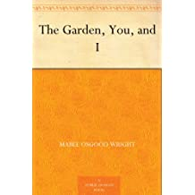 The Garden, You, and I (English Edition)