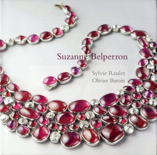 Suzanne Belperron. Pionnière du bijou moderne