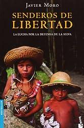 Senderos de libertad (Bestseller Internacional)