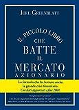 eBook Gratis da Scaricare Il Piccolo Libro che Batte il Mercato Azionario (PDF,EPUB,MOBI) Online Italiano
