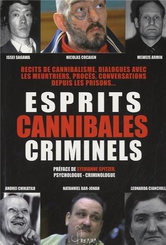 Esprits cannibales criminels