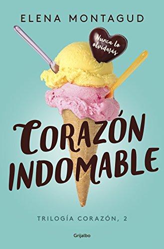 Corazón indomable (Trilogía Corazón 2)