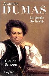 Alexandre Dumas. Le Génie de la vie